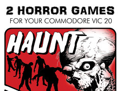 It Came from the Grave & Haunt - VIC20